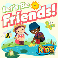 The Countdown Kids - Let's Be Friends! (Songs about Friendship)