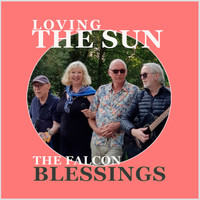 Loving The Sun - Blessings