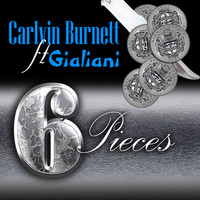 Carlvin Burnett feat. Gialiani - Six Pieces