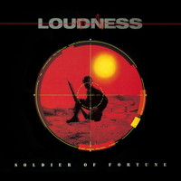 Loudness - SOLDIER OF FORTUNE (30th ANNIVERSARY, Audio Version)