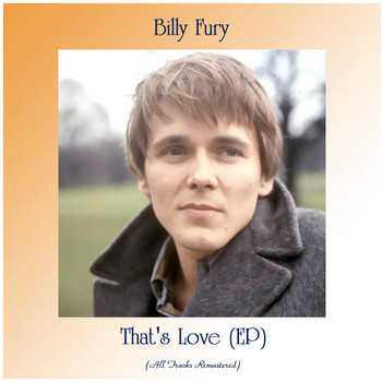 Billy Fury - That's Love (EP) (All Tracks Remastered)