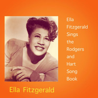 Ella Fitzgerald - Ella Fitzgerald Sings the Rodgers and Hart Song Book