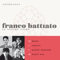 Franco Battiato - Anthology - Le Nostre Anime