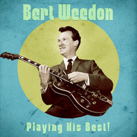 Bert Weedon - Playing His Best! (Remastered)