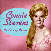 Connie Stevens - The Voice of Cinema (Remastered)