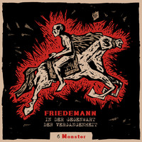 Friedemann - Monster