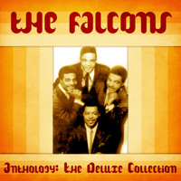 The Falcons - Anthology: The Deluxe Collection (Remastered)