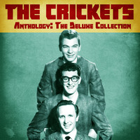 The Crickets - Anthology: The Deluxe Collection (Remastered)
