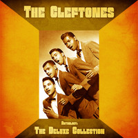 The Cleftones - Anthology: The Deluxe Collection (Remastered)