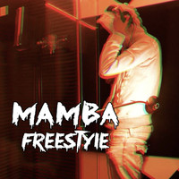 Mamba - Freestyle (Explicit)
