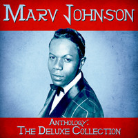Marv Johnson - Anthology: The Deluxe Collection (Remastered)