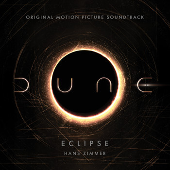 Hans Zimmer - Eclipse (From Dune: Original Motion Picture Soundtrack) (Trailer Version)