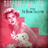 Margaret Whiting - Anthology: The Deluxe Collection (Remastered)