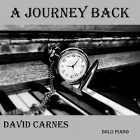 David Carnes - A Journey Back
