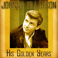 Johnny Tillotson - His Golden Years (Remastered)