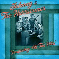 Johnny & the Hurricanes - All The Hits! (Remastered)