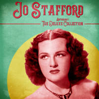 Jo Stafford - Anthology: The Deluxe Collection (Remastered)