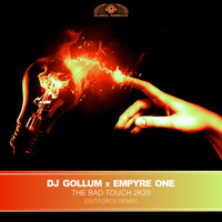 DJ Gollum & Empyre One - The Bad Touch 2k20 (Outforce Remix [Explicit])