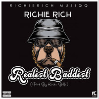 Richie Rich - Realest Baddest (Explicit)