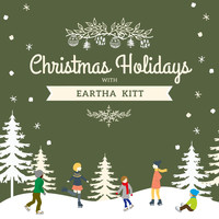 Eartha Kitt - Christmas Holidays with Eartha Kitt
