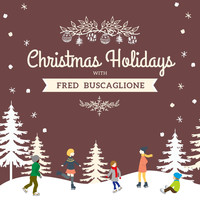 Fred Buscaglione - Christmas Holidays with Fred Buscaglione