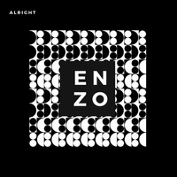 Enzo - Alright