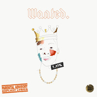 Laik - Wanted - EP (Explicit)