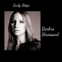 Barbra Streisand - Early Steps