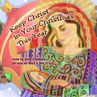 Anne Stephens - Keep Christ In Your Christmas This Year