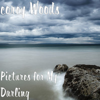 Corey Woods - Pictures for My Darling
