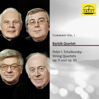 Bartók Quartet - Summary, Vol. 1: Tchaikovsky – String Quartets