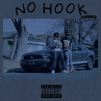 Chino - No Hook (Explicit)
