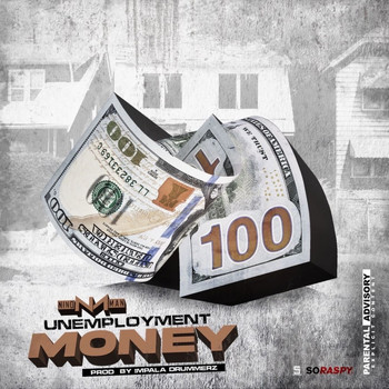 Nino Man - Unemployment Money (Explicit)