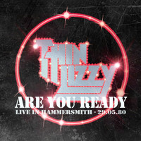 Thin Lizzy - Are You Ready? (Live At The Hammersmith Odeon, London / 1980)