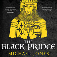 Michael Jones - The Black Prince (Unabridged)