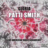 Patti Smith - Gloria (Live)