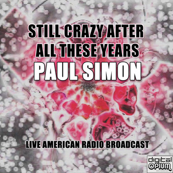Paul Simon - Still Crazy After All These Years (Live)