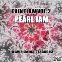 Pearl Jam - Even Flow Vol. 2 (Live)