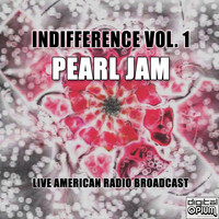 Pearl Jam - Indifference Vol. 1 (Live)