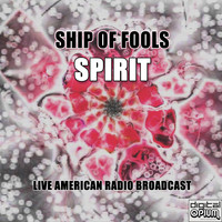 Spirit - Ship Of Fools (Live)