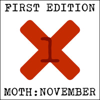 Moth:November - First Edition