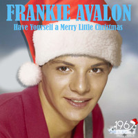 Frankie Avalon - Have Yourself a Merry Little Christmas