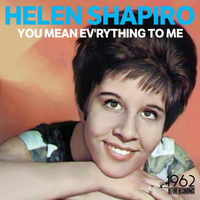Helen Shapiro - You Mean Ev'rything to Me