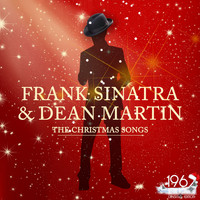 Frank Sinatra and Dean Martin - The Christmas Songs (The Best Christmas Songs with Frank Sinatra & Dean Martin)
