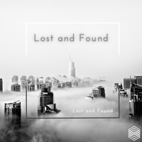 Lost and Found - Lost and Found
