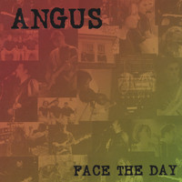 Angus - Face The Day