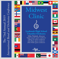 Lynbrook High School Chamber Orchestra / Mike Pakaluk - 2019 Midwest Clinic: Lynbrook High School Chamber Orchestra (Live)
