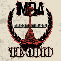Music Destruction Army - Te Odio (Explicit)