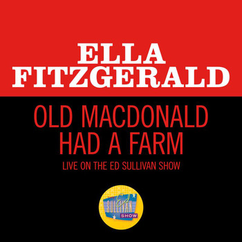 Ella Fitzgerald - Old MacDonald Had A Farm (Live On The Ed Sullivan Show, November 29, 1964)