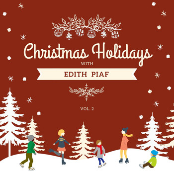 Edith Piaf - Christmas Holidays with Edith Piaf, Vol. 2